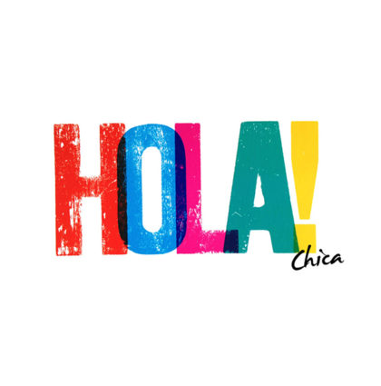 Hola Chica!